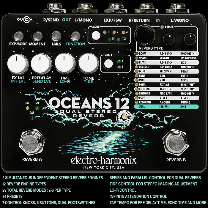 Why the Forthcoming Electro-Harmonix Oceans 12 Will Be My Next Reverb - ships end of March
