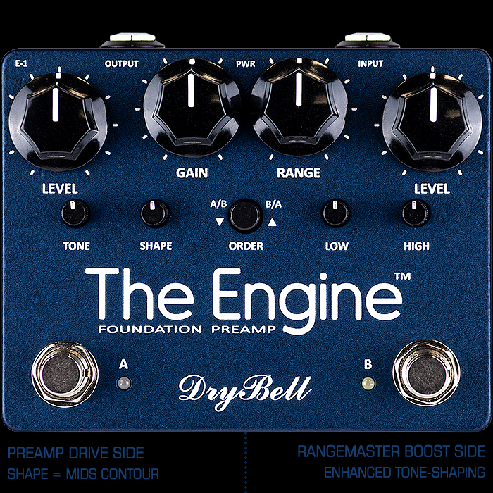 DryBell Releases Superior Sounding Plexi-Style The Engine Dual-Channel Foundation PreAmp with Enhanced Tone-Shaping RangeMaster-Style Boost
