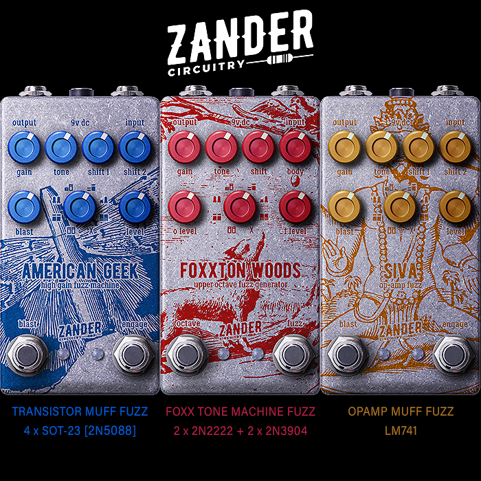 Alex Millar Unleashes 3 Further Killer Compact Editions of his Multi-Clipping Zander Circuitry Fuzzes - American Geek, Foxxton Woods, and Siva