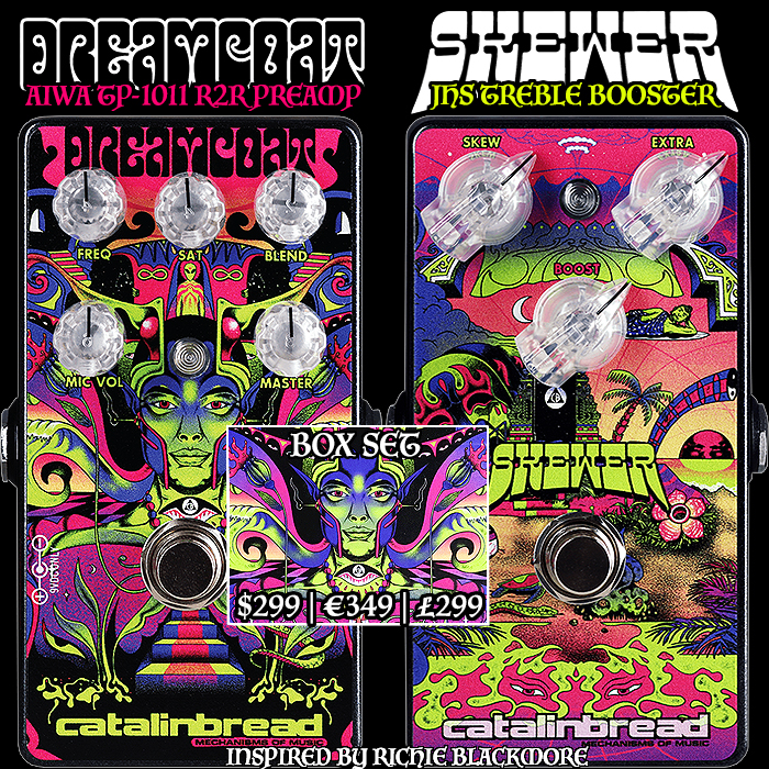 Catalinbread Release an Appealing Box Set of 2 Richie Blackmore inspired Pedals - the Dreamcoat Preamp, and Skewer Treble Booster